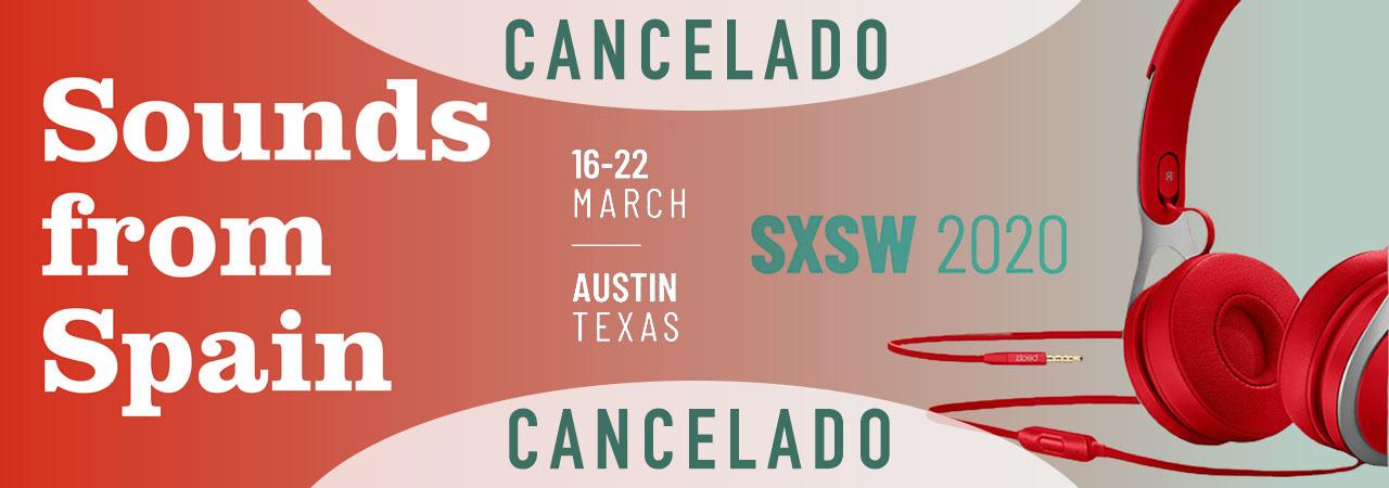 Sounds from Spain anuncia las bandas que acudirán a SXSW del 16 al 20 de marzo de 2020