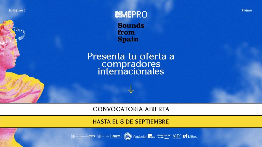 Sounds From Spain - AMPLIADA FECHA DE SOLICITUD – CONVOCATORIA ENCUENTRO EMPRESARIAL Y SHOWCASE DE SOUNDS FROM SPAIN EN BIME 2021