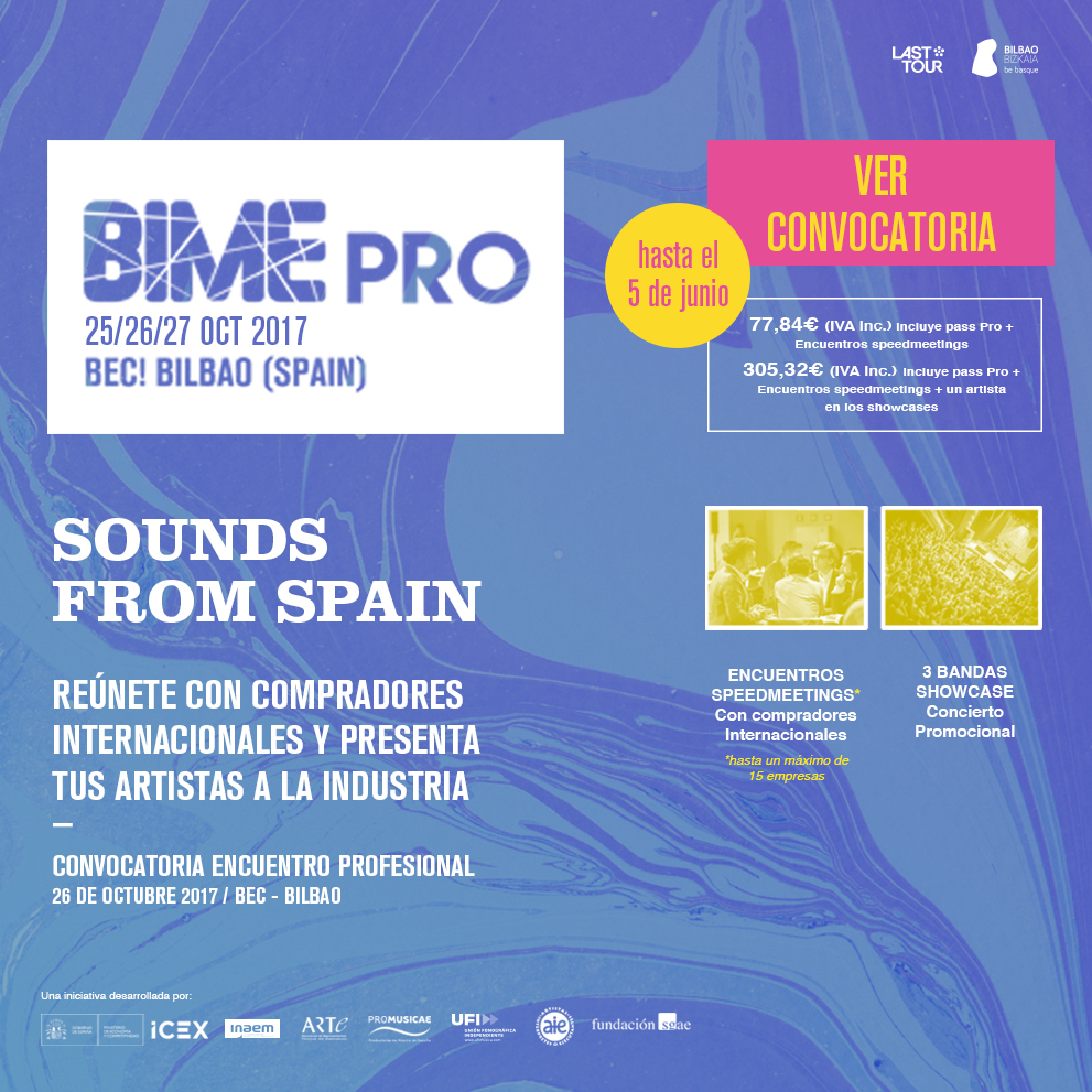 Sounds From Spain - CONVOCATORIA SOUNDS FROM SPAIN  – BIME 2017