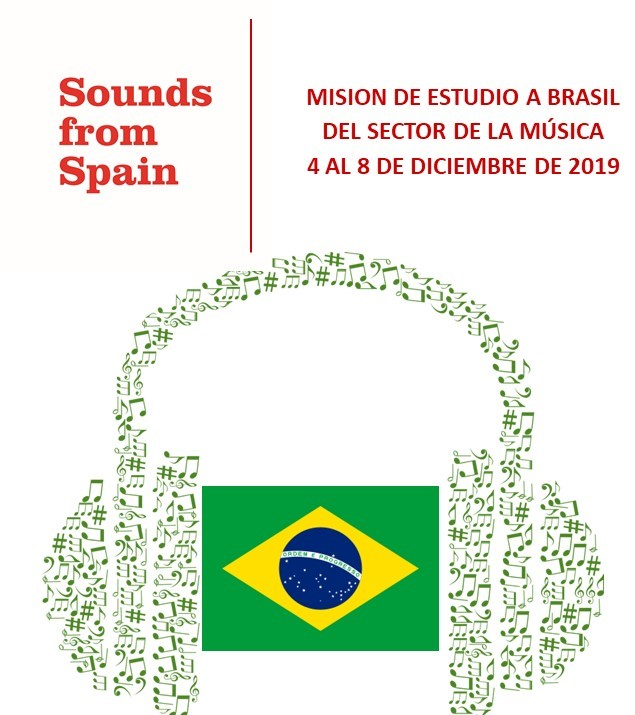 Sounds From Spain - CONVOCATORIA MISION DE ESTUDIO A BRASIL DEL SECTOR DE LA MÚSICA (4 AL 8 DE DICIEMBRE DE 2019)