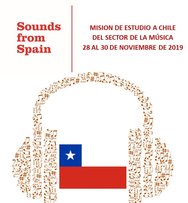 Sounds From Spain - CONVOCATORIA MISION DE ESTUDIO A CHILE DEL SECTOR DE LA MÚSICA (28 AL 30 DE NOVIEMBRE DE 2019)