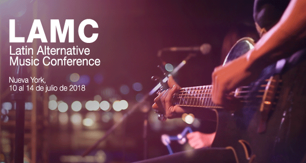 Sounds From Spain - CONVOCATORIA LATIN ALTERNATIVE MUSIC CONFERENCE LAMC 2018