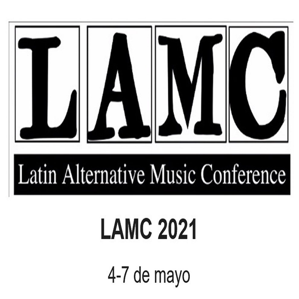 Sounds From Spain - CONVOCATORIA LAMC – LATIN ALTERNATIVE MUSIC CONFERENCE ON LINE 2021