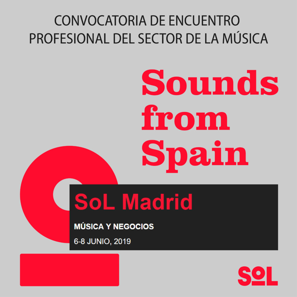 Sounds From Spain - CONVOCATORIA DE ENCUENTRO PROFESIONAL EN SOL MADRID 2019