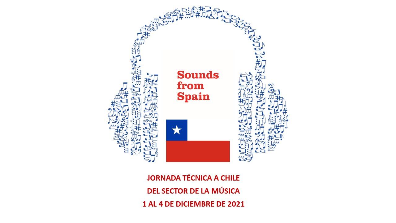 Sounds From Spain - CONVOCATORIA JORNADA TÉCNICA A CHILE DEL SECTOR DE LA MÚSICA (1 AL 4 DE DICIEMBRE DE 2021)