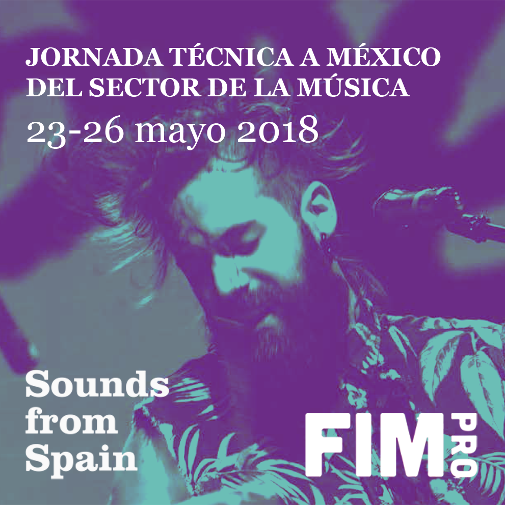 Sounds From Spain - CONVOCATORIA JORNADA TÉCNICA A MÉXICO DEL SECTOR DE LA MÚSICA