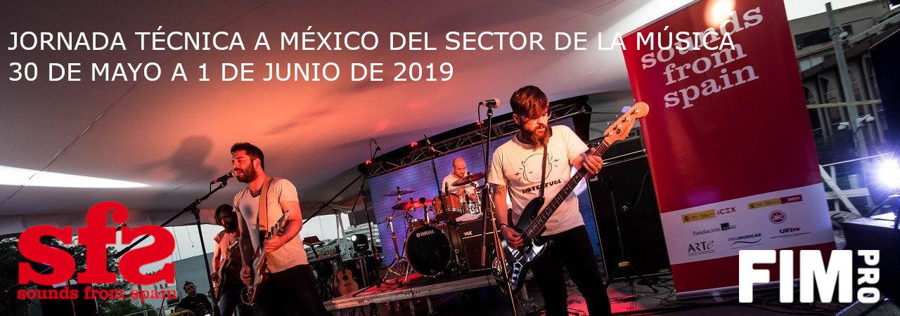 ABIERTA CONVOCATORIA JORNADA TÉCNICA A MÉXICO DEL SECTOR DE LA MÚSICA 2019