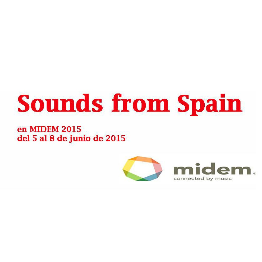 Sounds From Spain - Participación de Sounds From Spain en Midem 2015