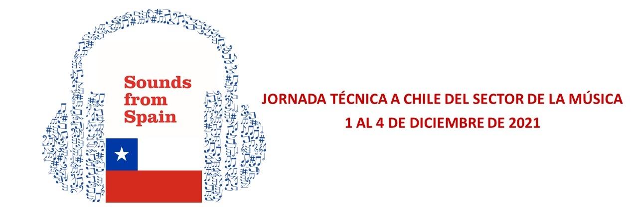 ABIERTA CONVOCATORIA JORNADA TÉCNICA A CHILE DE LA MÚSICA (1-4 DICIEMBRE 2021)