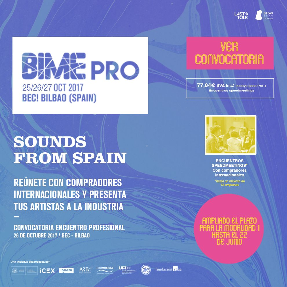 Sounds From Spain - CERRADA CONVOCATORIA – BIME 2017