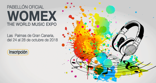 Sounds From Spain - CONVOCATORIA WOMEX 2018 – World Music Expo – Las Palmas de Gran Canarias