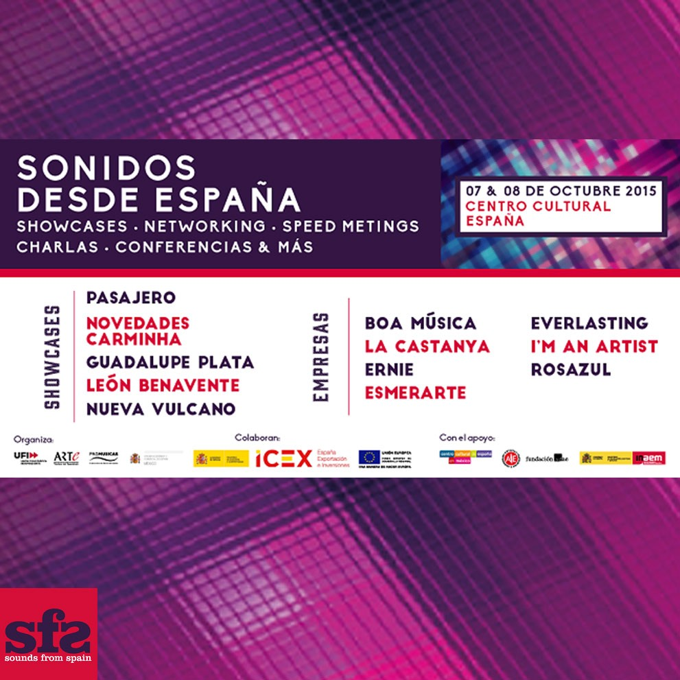 Sounds From Spain - Sounds From Spain vuelve a sonar en Ciudad de México