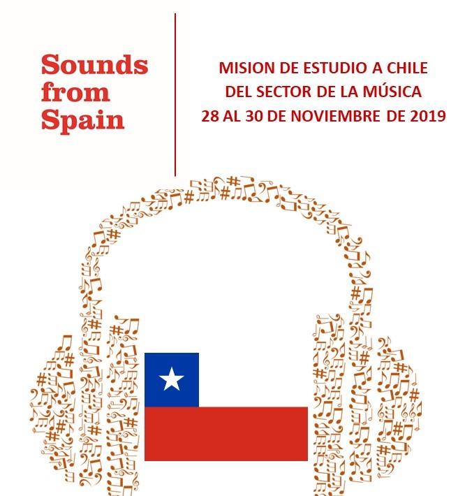 Sounds From Spain - CONVOCATORIA MISION DE ESTUDIO A CHILE DEL SECTOR DE LA MÚSICA (28 AL 30 DE NOVIEMBRE DE 2019)
