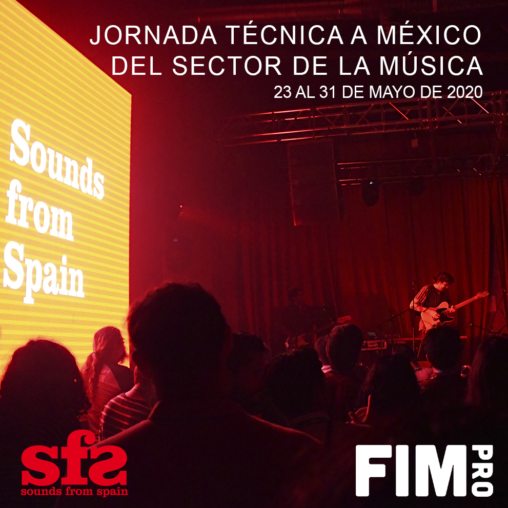 CONVOCATORIA JORNADA TÉCNICA A MÉXICO DEL SECTOR DE LA MÚSICA (23 AL 31 MAYO 2020)